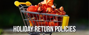 2015 Holiday Return Policies